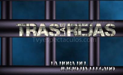 Tras las rejas Estreno 26 de Mayo por Tv Azteca