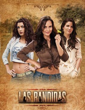 Las Bandidas estreno 17 de Junio por Televisa