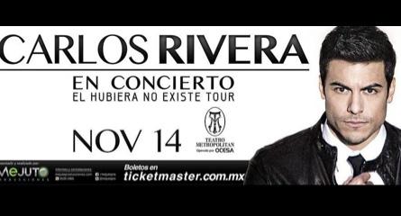 14 de noviembre Carlos Rivera en Metropolitan