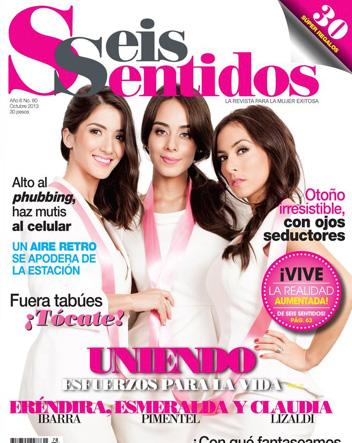 Esmeralda Pimentel, Claudia Lizaldi y Eréndira Ibarra en Revista Seis Sentidos