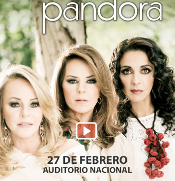 Pandora en Auditorio Nacional 27 de febrero