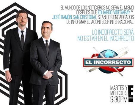 Cartel de El Incorrecto con El Estaca y Eduardo Videgaray