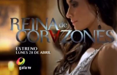 Estreno de Reina de corazones 28 de abril por Gala TV