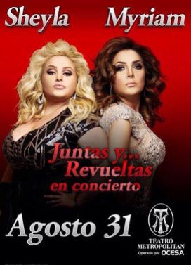 Myriam y Sheyla en Teatro Metropolitan 31 de agosto