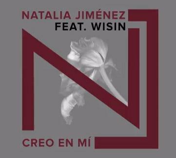 Escucha Creo en mí de Natalia Jimenez con Wisin