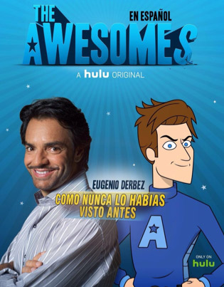 Eugenio Derbez prestará su voz en The Awesomes