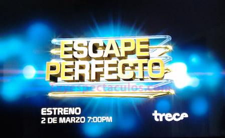Escape Perfecto de Tv Azteca