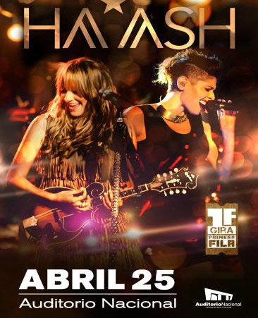 Ha-Ash en Auditorio Nacional 25 de abril