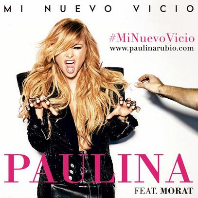 Portada Mi nuevo vicio Paulina Rubio