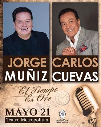 Jorge Muñiz y Carlos Cuevas en Teatro Metropolitan 21 de mayo