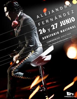 Alejandro Fernandez Auditorio Nacional 26 y 27 de junio