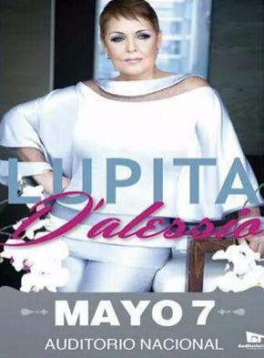 Lupita D´alessio en Auditorio Nacional 7 de mayo