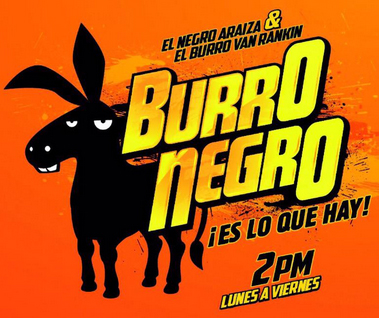 Burro Negro Con Raúl Araiza