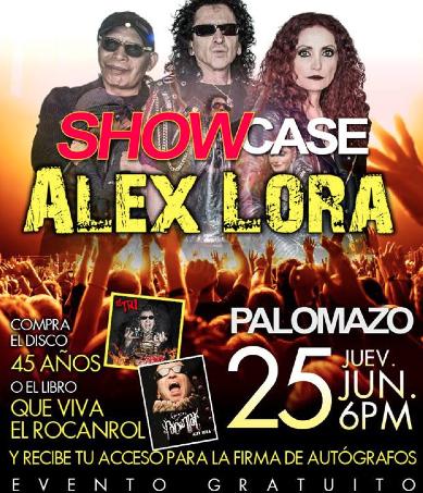 Firma de autógrafos y showcase de Alex Lora 25 de junio en Ixtapaluca