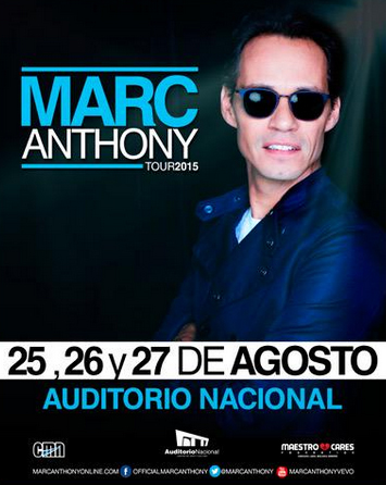 Marc Anthony en Auditorio Nacional 25, 26 y 27 de agosto