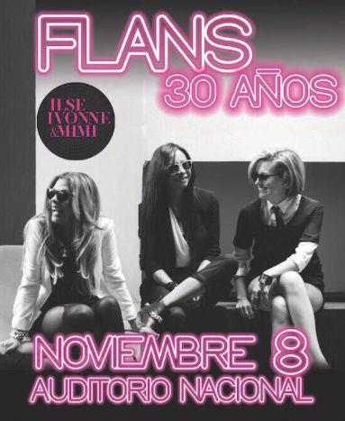Flans en Auditorio Nacional 8 de Noviembre