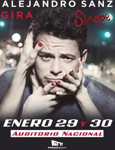 Alejandro Sanz en Auditorio Nacional 29 y 30 de enero