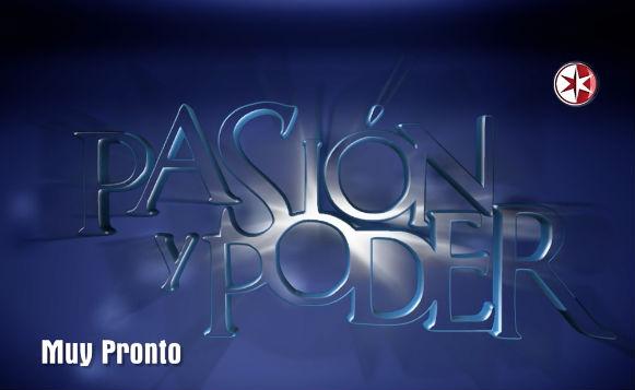 Primer promo de Pasión y Poder