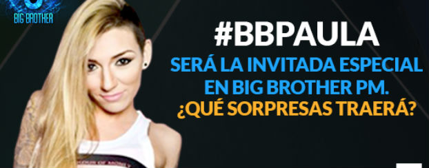 Paula en Big Brother Mexico