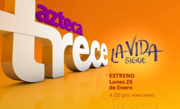 La Vida Sigue por Tv Azteca