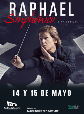 Raphael en Auditorio Nacional 14 y 15 de mayo