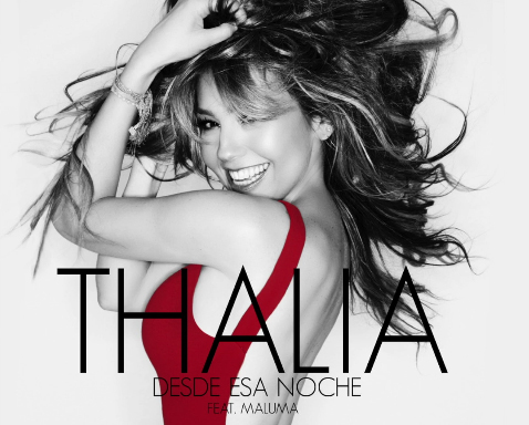 Escucha Desde esa noche de Thalía con Maluma