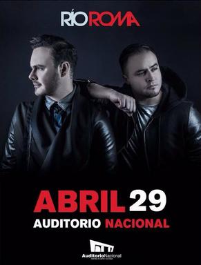 Río Roma en Auditorio Nacional 29 de abril