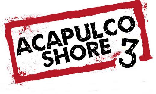 Acapulco Shore 3