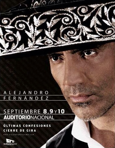 Alejandro Fernández en Auditorio Nacional 8, 9 y 10 de septiembre