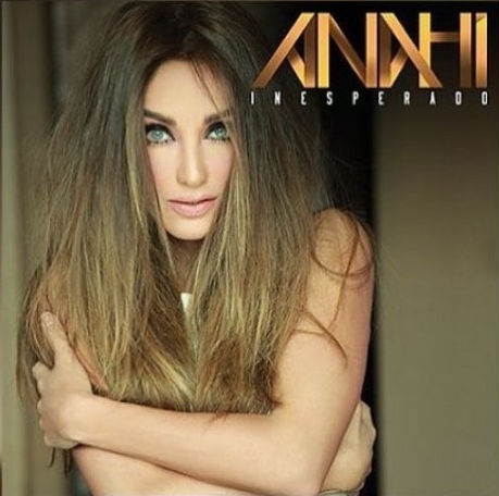 Inesperado El nuevo disco de Anahí