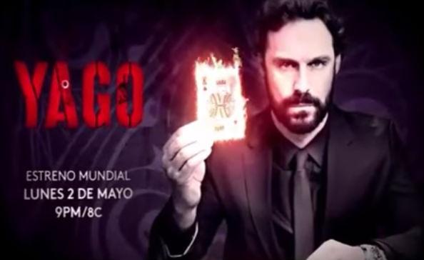 Estreno de Yago en Agosto por Televisa