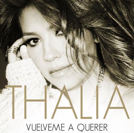 Vuélveme a querer Nuevo sencillo de Thalía