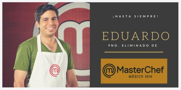 Eduardo eliminado de MasterChef México