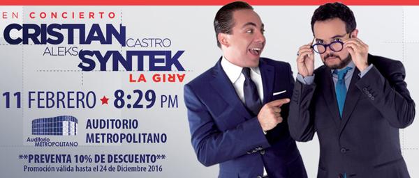 Cristian Castro y Aleks Syntek en Auditorio Metropolitano de Puebla 11 de febrero