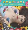 Mon Laferte y Juanes Amárrame sencillo