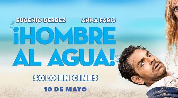 Hombre al agua con Eugenio Derbez